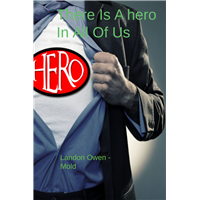 #1394 There Is A Hero Inside All Of Us