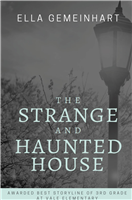 #2187 The Strange and Haunted House