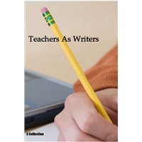 Teachers As Writers