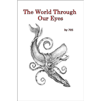 The World Through Our Eyes