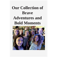 #519-Our Collection of Brave Adventures & Bold...
