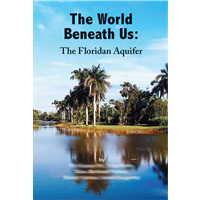World Beneath Us: The Floridan Aquifer