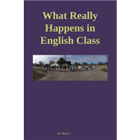 #674 - What Really Happens in English Class