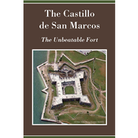 The Castillo de San Marcos The Unbeatable Fort