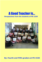 A Good Teacher Is...