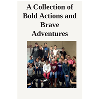 #502 - A Collection of Bold Actions and Brave...