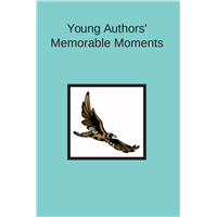 #1631 Young Author's Memorable Moments